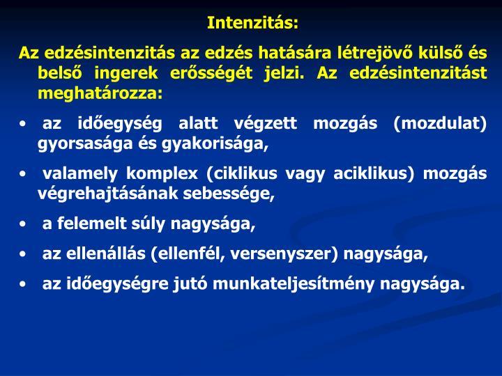 Intenzitás: