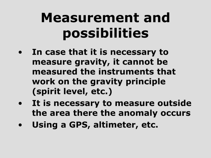 Measurement and possibilities