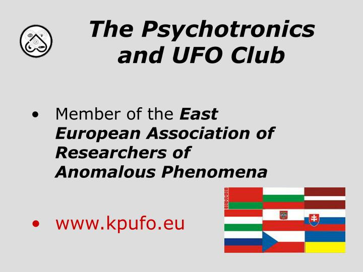 The Psychotronics and UFO Club
