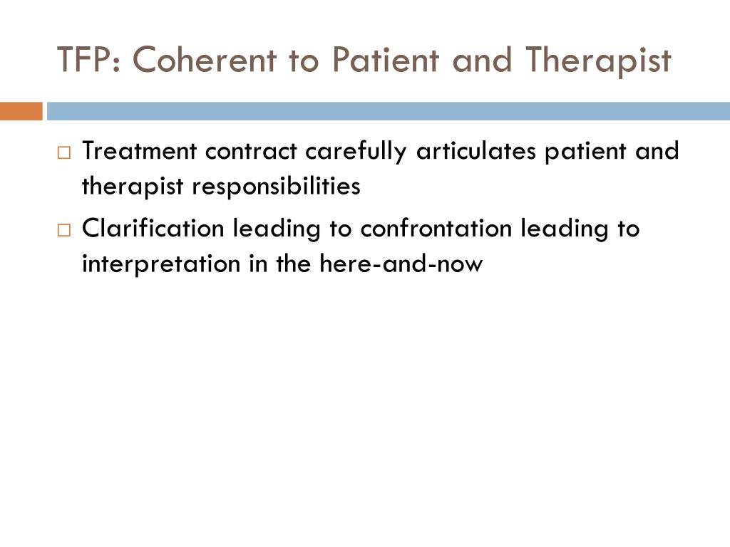 TFP: Coherent to Patient and Therapist