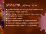 dsm iv tr at least 4 sx18