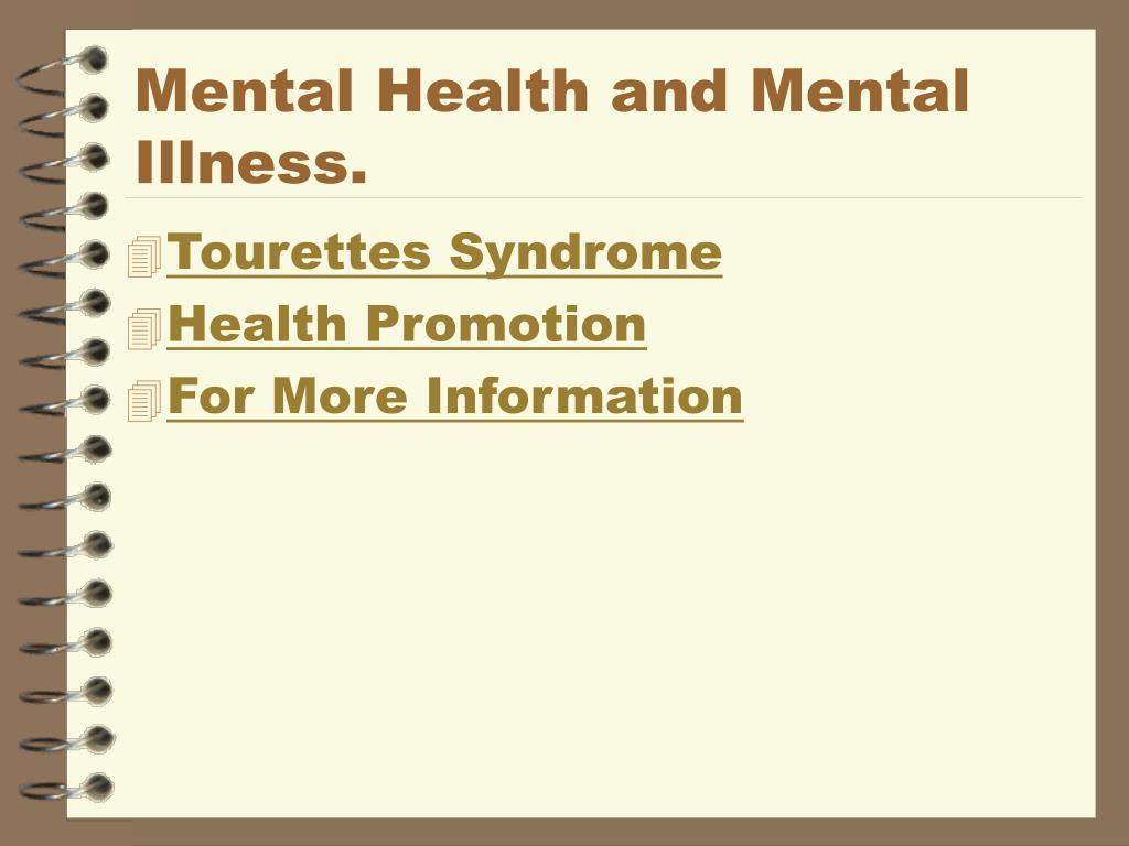 Mental Health and Mental Illness.