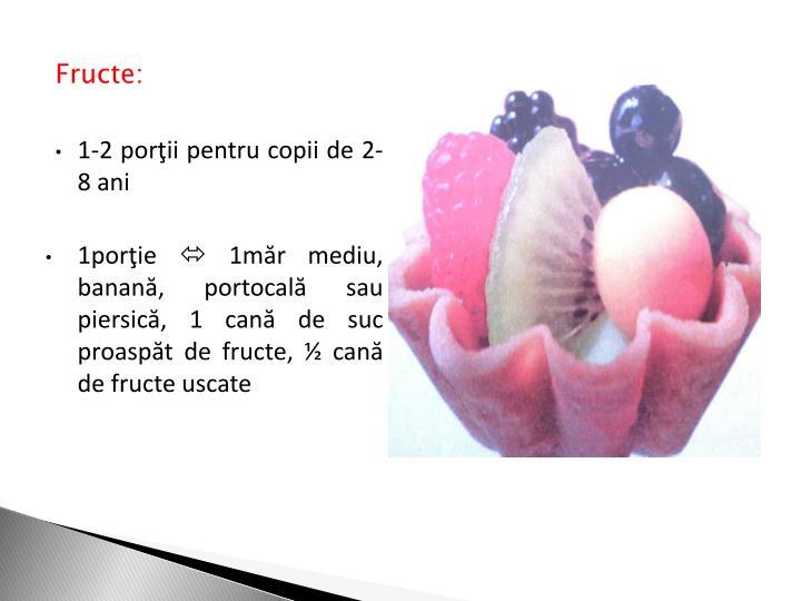 Fructe: