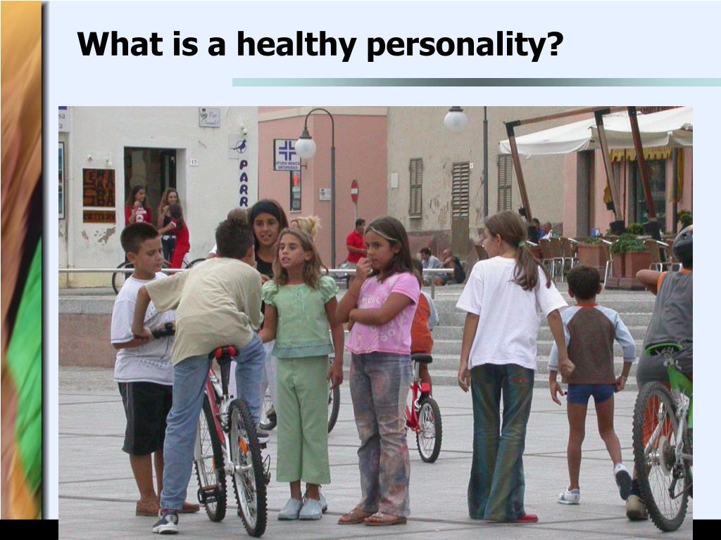 What is a healthy personality?