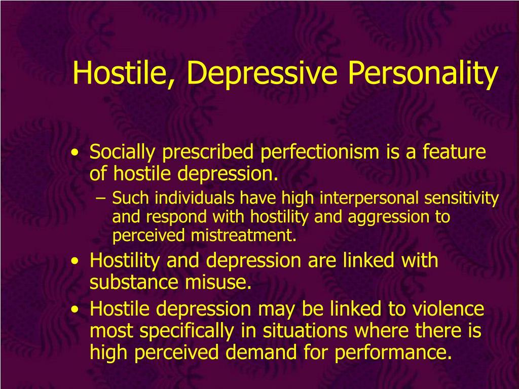 Hostile, Depressive Personality