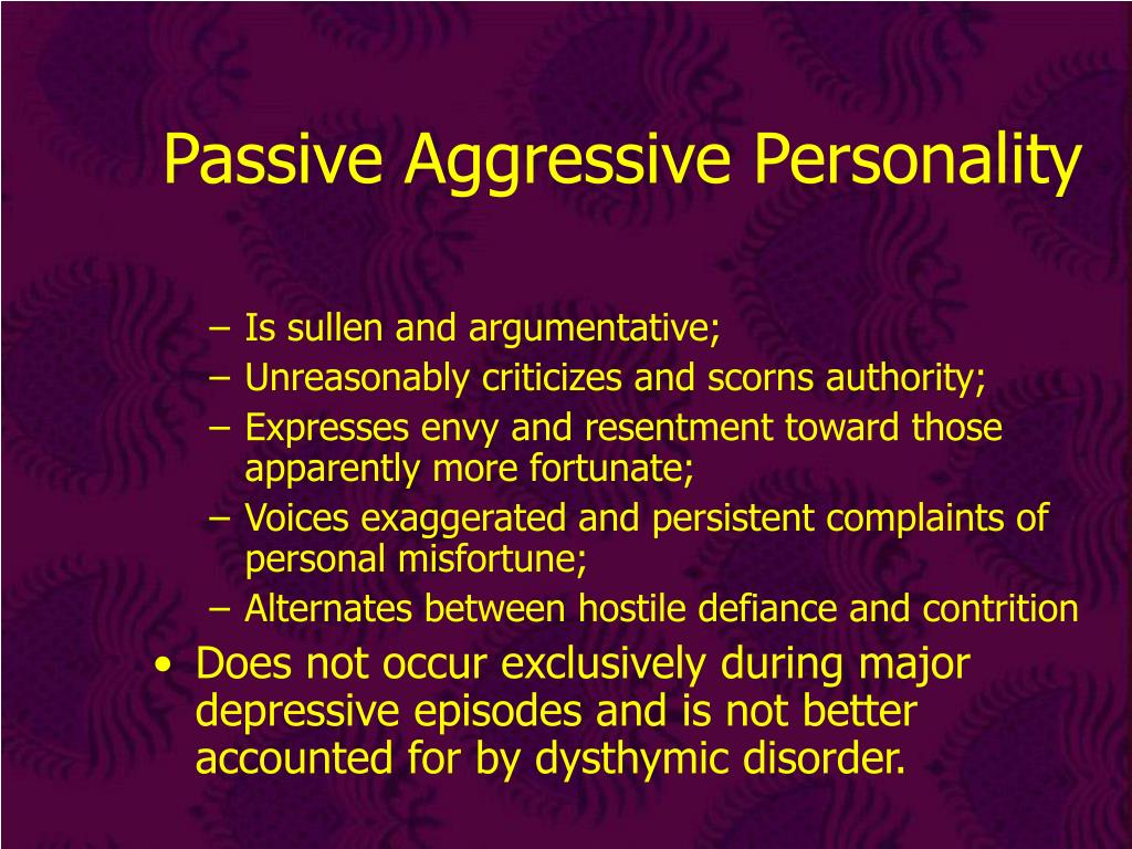 Passive Aggressive Personality