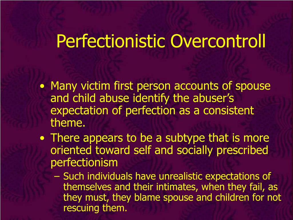 Perfectionistic Overcontroll