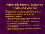 personality factors substance misuse and violence2