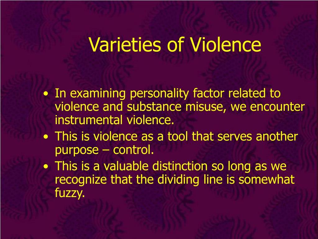 Varieties of Violence
