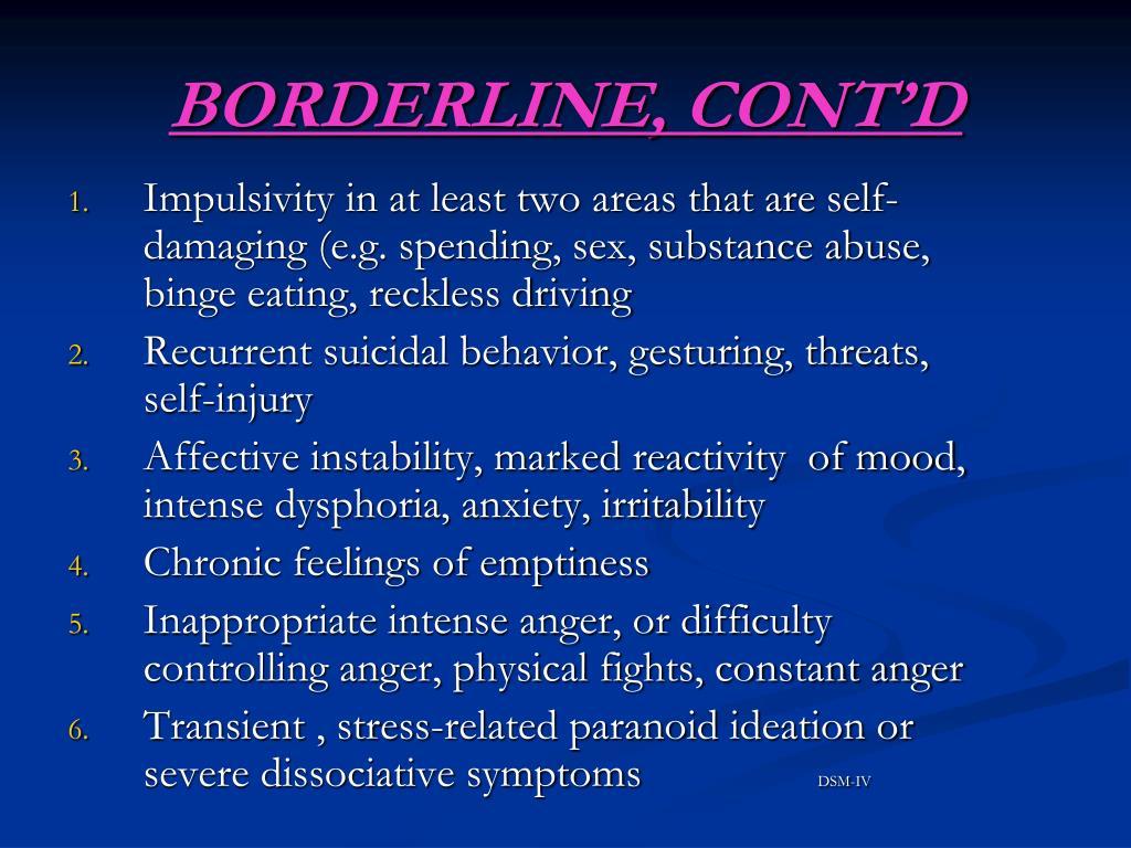 BORDERLINE, CONT'D