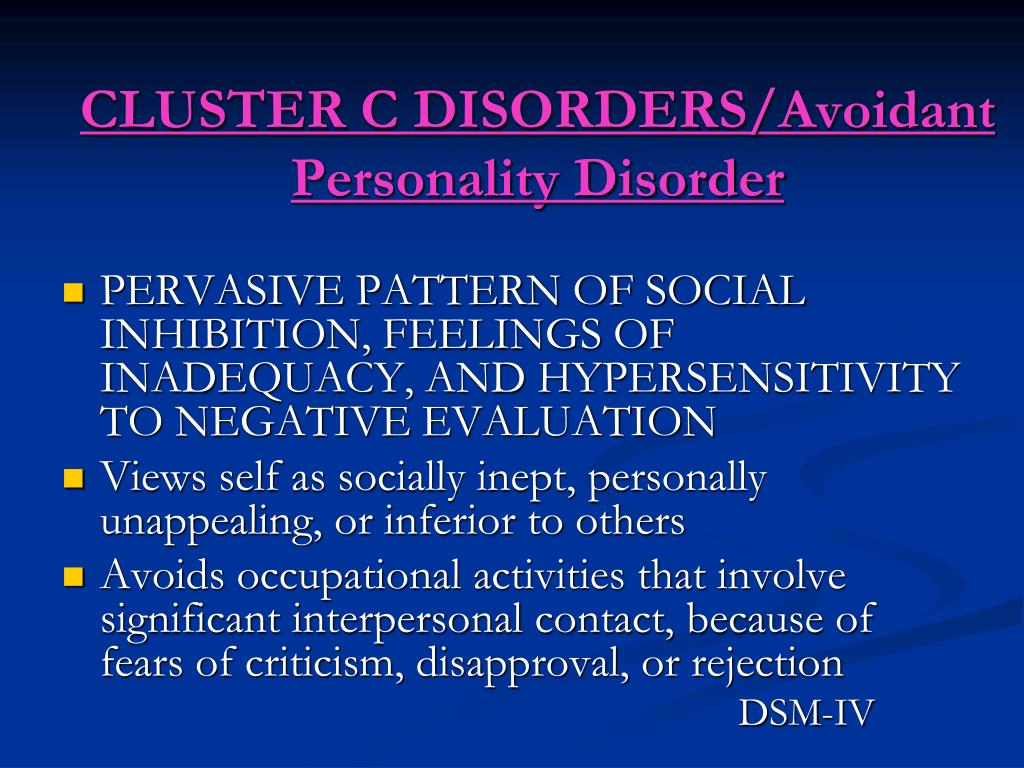 CLUSTER C DISORDERS/Avoidant Personality Disorder