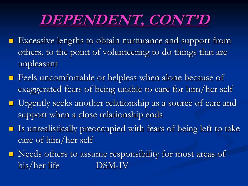 DEPENDENT, CONT'D