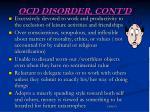 ocd disorder cont d