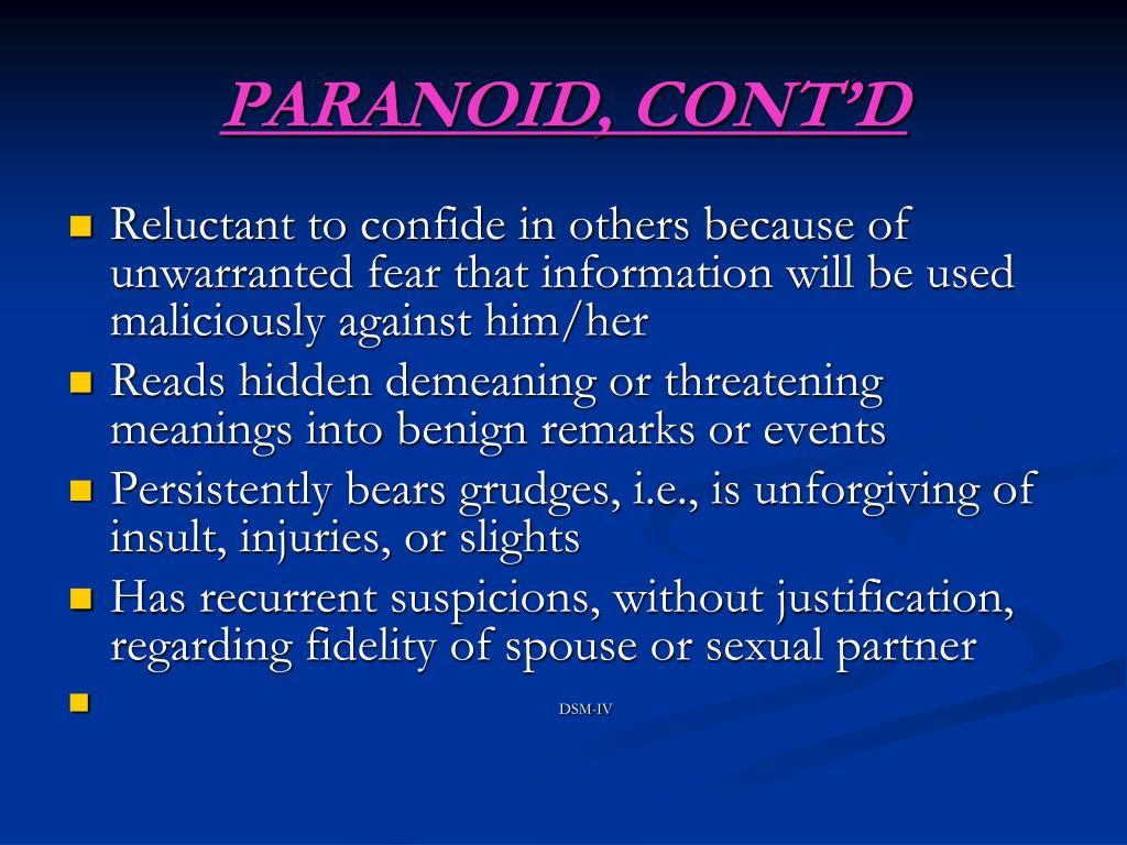 PARANOID, CONT'D