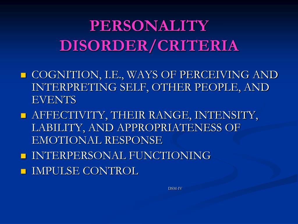 PERSONALITY DISORDER/CRITERIA