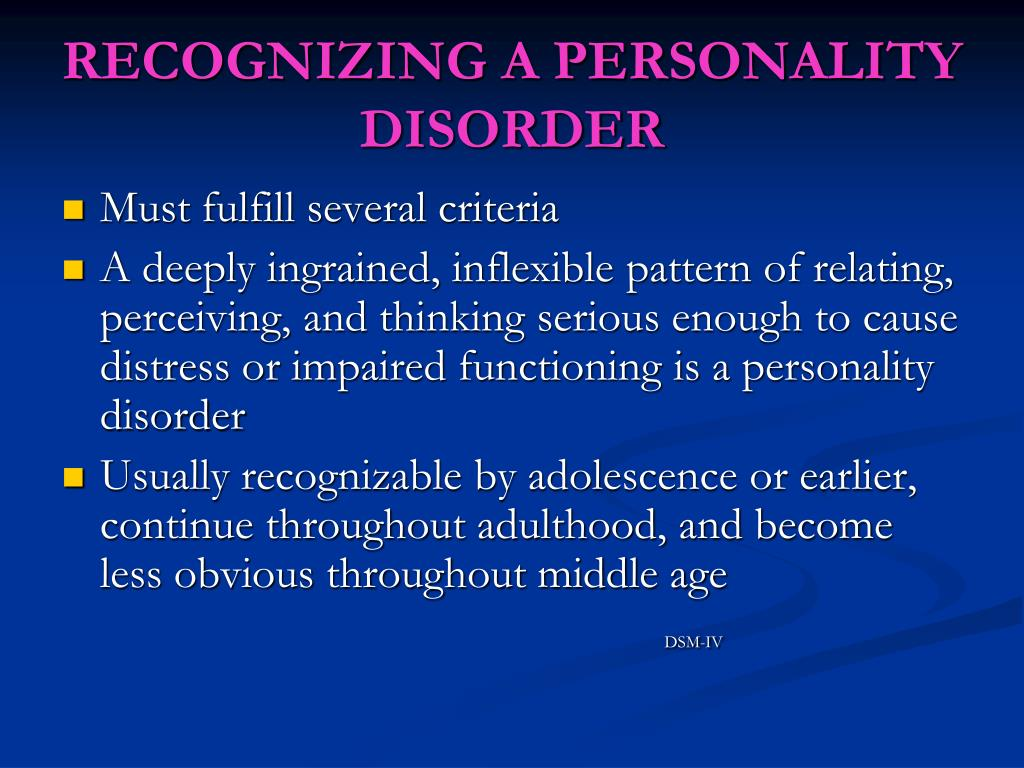 RECOGNIZING A PERSONALITY DISORDER