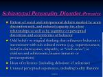 schizotypal personality disorder pervasive