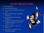 staff behaviors