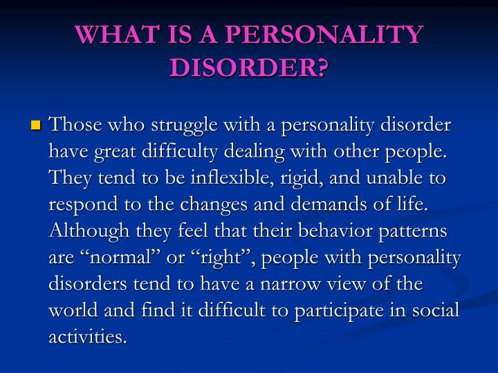 What is a personality disorder
