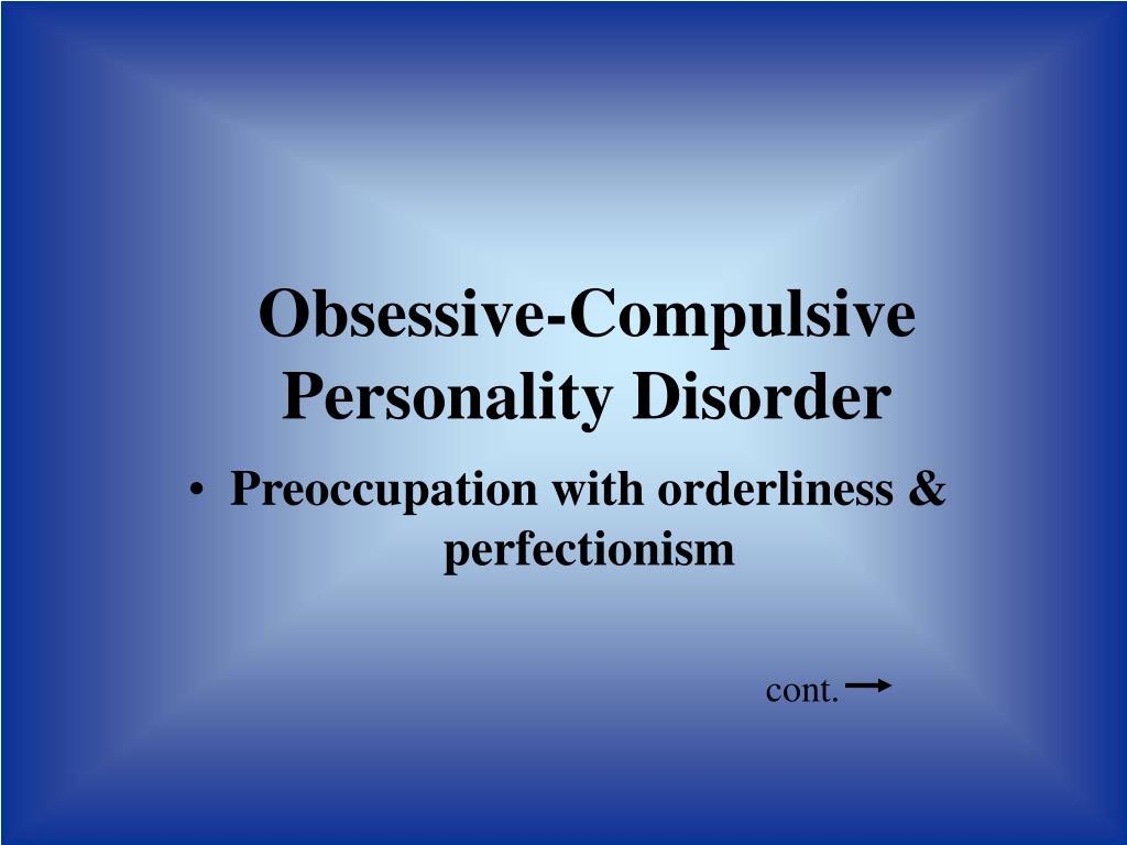 Obsessive-Compulsive Personality Disorder