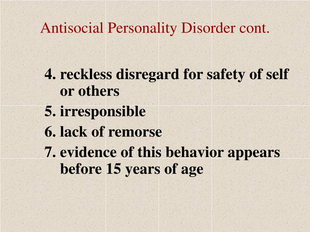 Antisocial Personality Disorder cont.