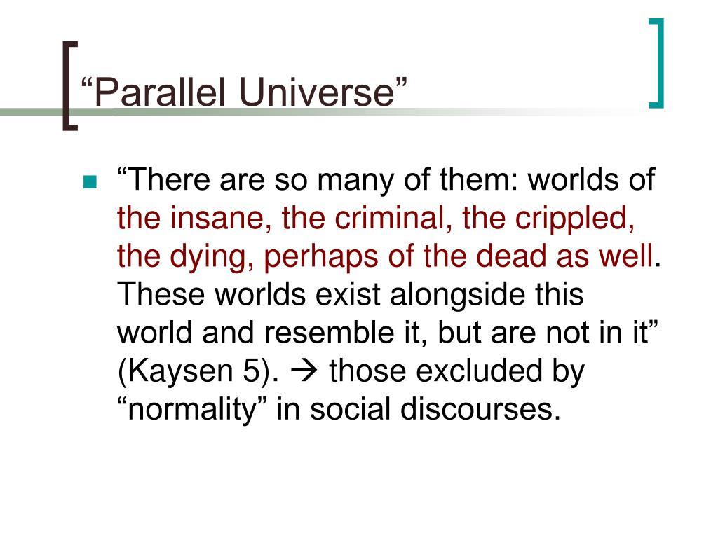 """Parallel Universe"""
