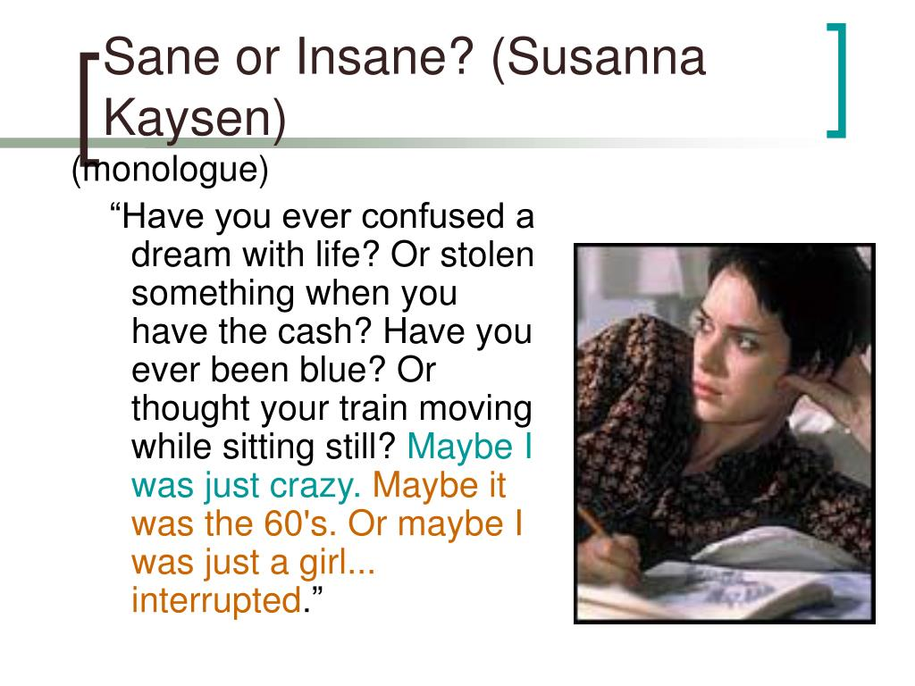 Sane or Insane? (Susanna Kaysen)
