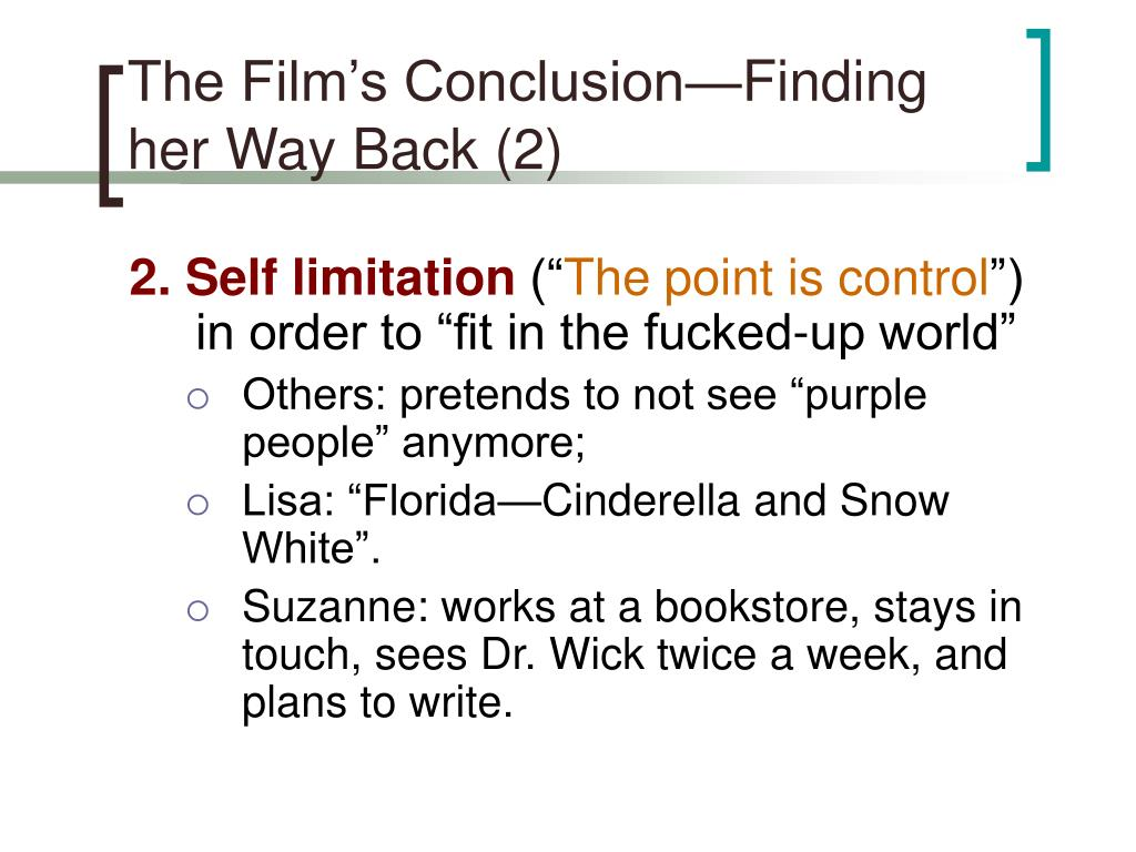 The Film's Conclusion—Finding her Way Back (2)