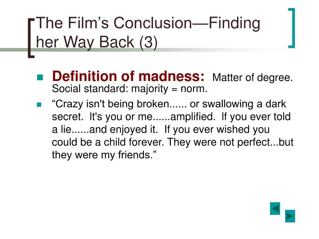 The Film's Conclusion—Finding her Way Back (3)