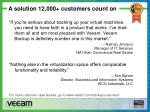 a solution 12 000 customers count on