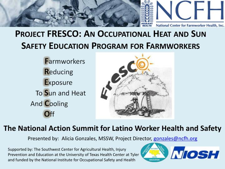 Project FRESCO: An Occupational Heat and Sun Safety Education Program for Farmworkers