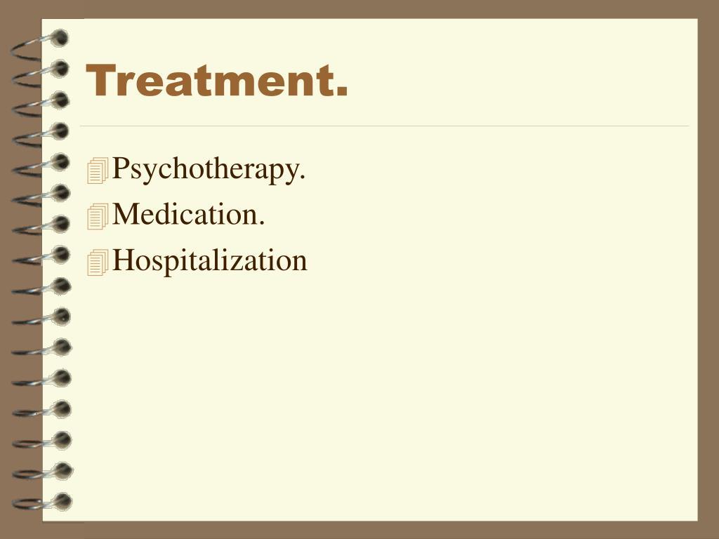 Treatment.