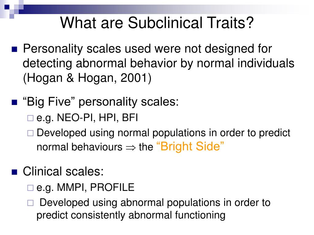 What are Subclinical Traits?