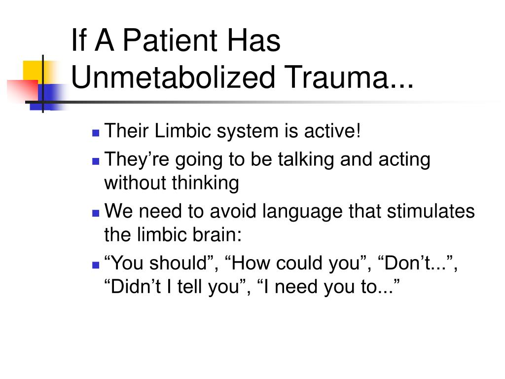 If A Patient Has Unmetabolized Trauma...