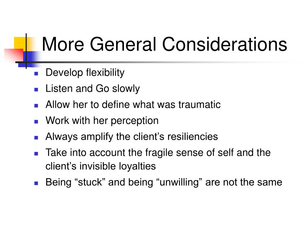 More General Considerations