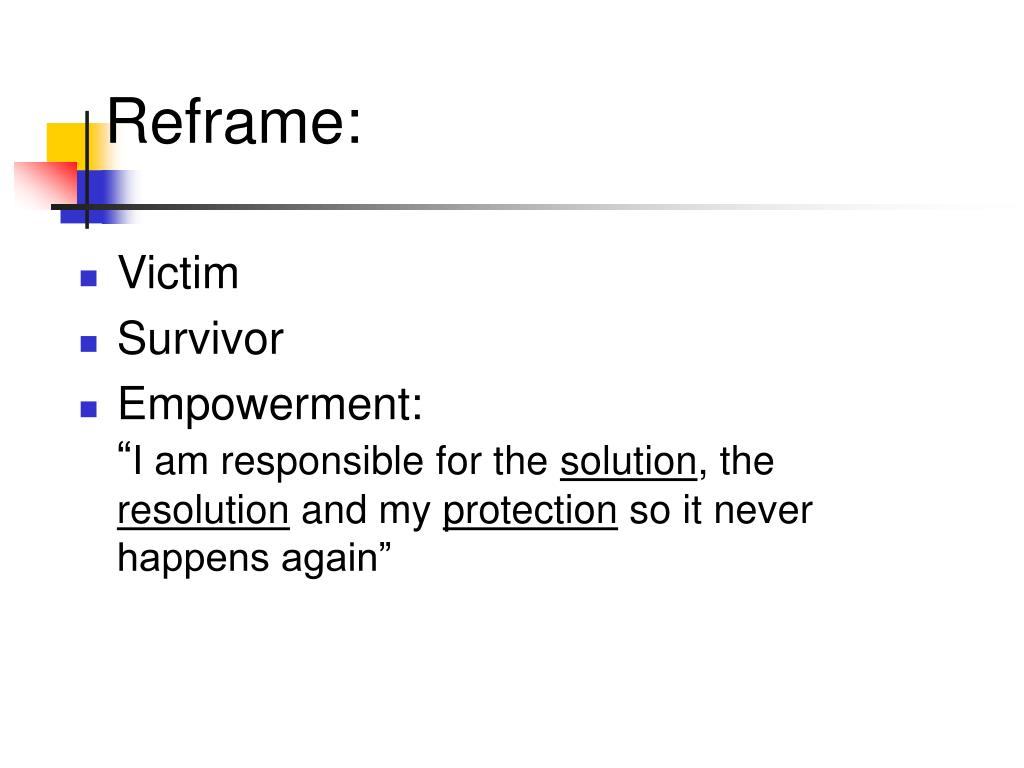 Reframe: