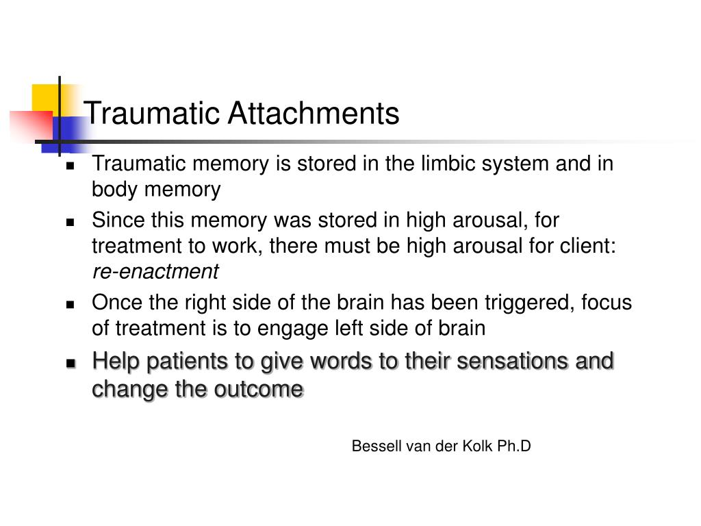 Traumatic Attachments