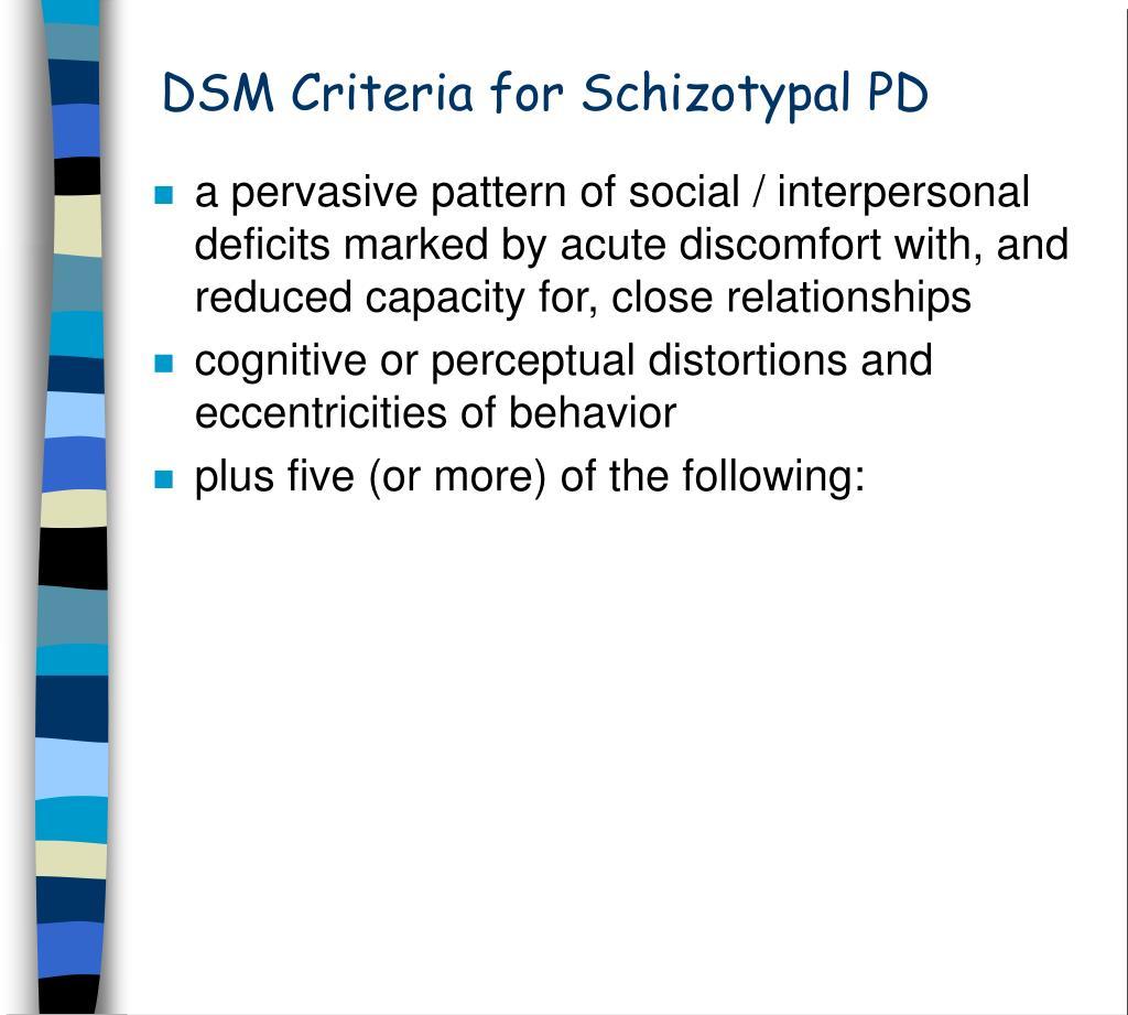 DSM Criteria for Schizotypal PD