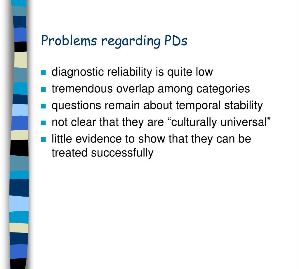 Problems regarding PDs