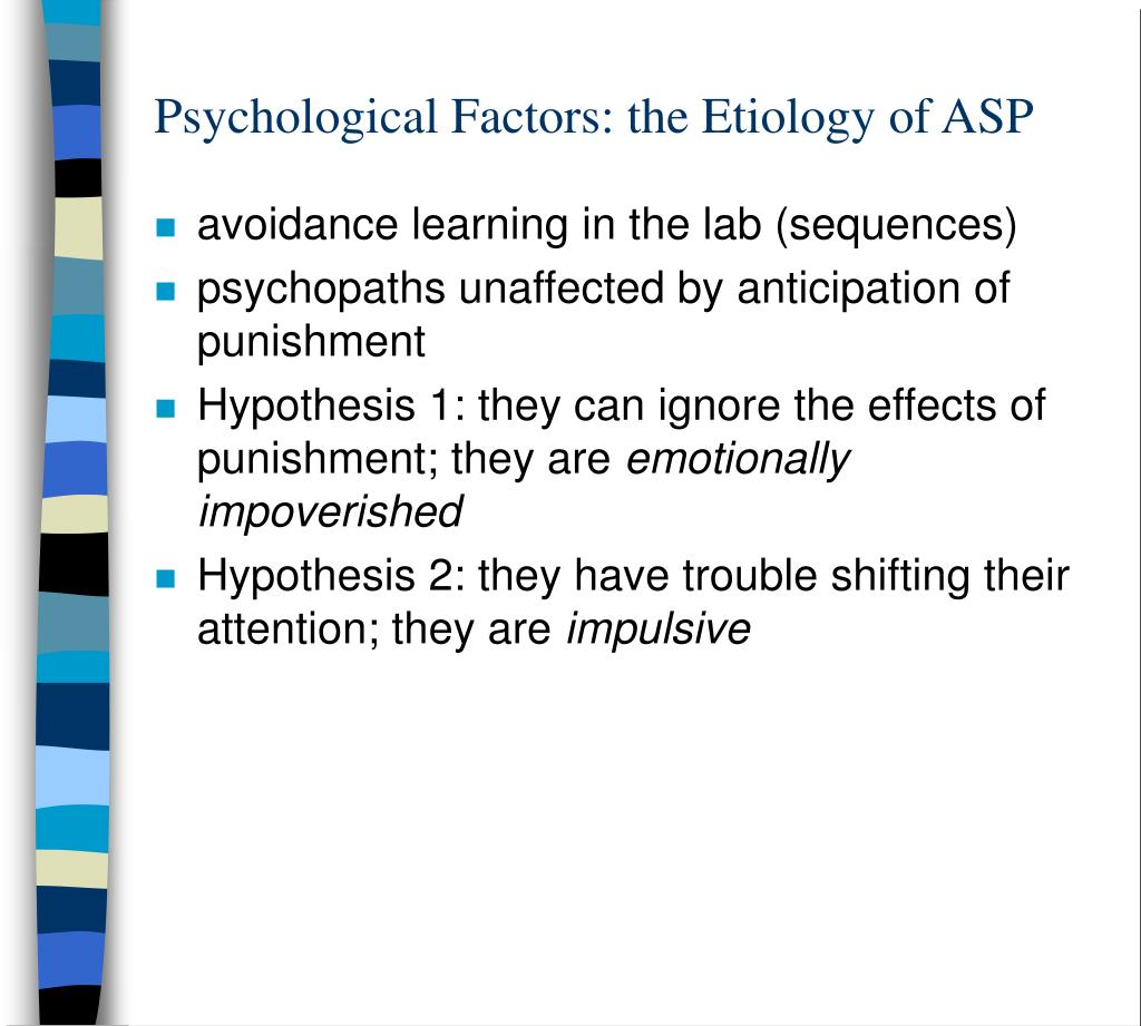 Psychological Factors: the Etiology of ASP
