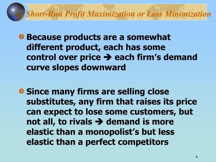 Short-Run Profit Maximization or Loss Minimization