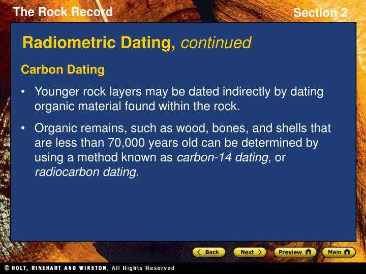 igneous rock radiometric dating The other methods deal with dating igneous rocks sedimentary rocks normally  cannot be dated with radiometric methods (there are a few exceptions) because.