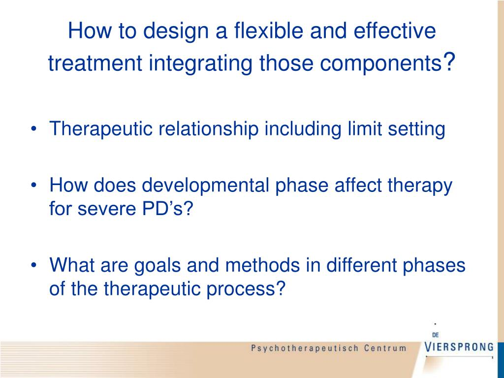 How to design a flexible and effective treatment integrating those components