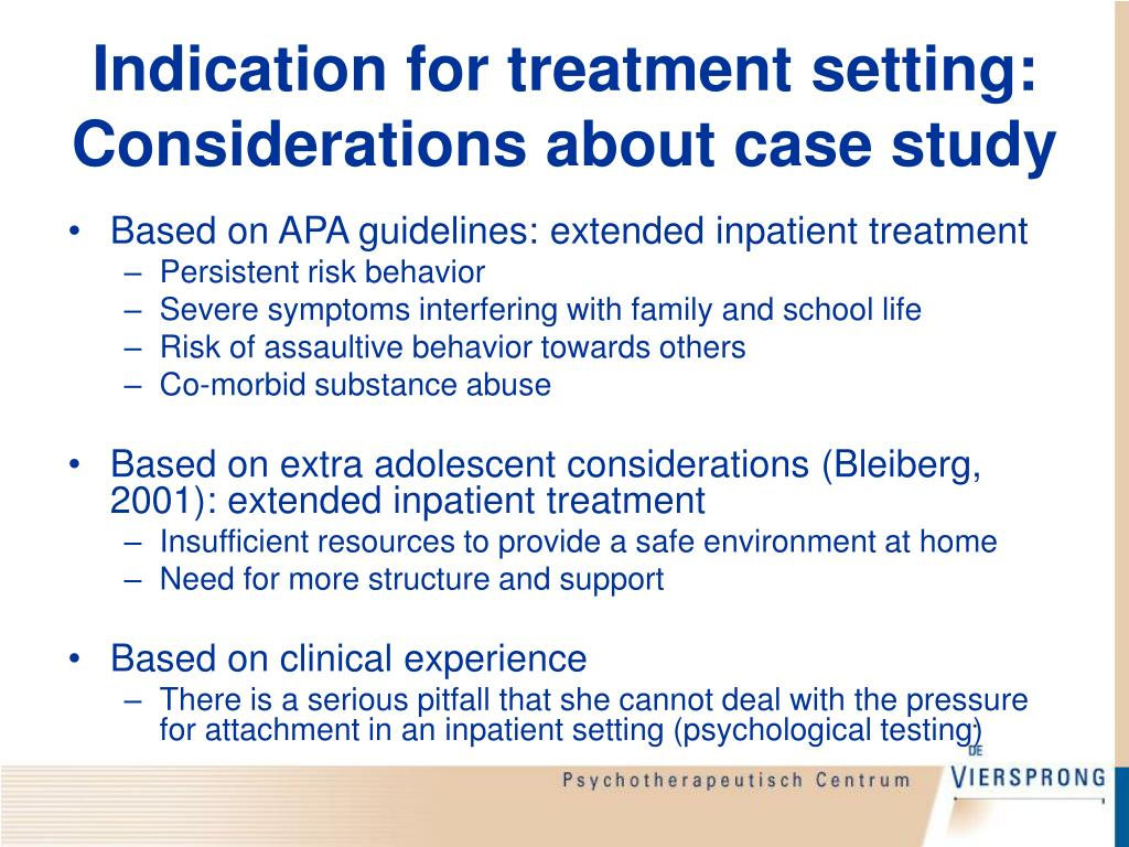 Indication for treatment setting: Considerations about case study
