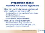 preparation phase methods for context regulation73