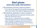 start phase some case study interventions