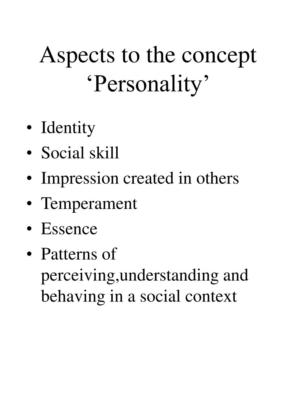 Aspects to the concept 'Personality'