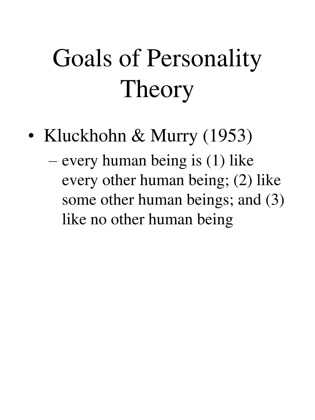 Goals of Personality Theory