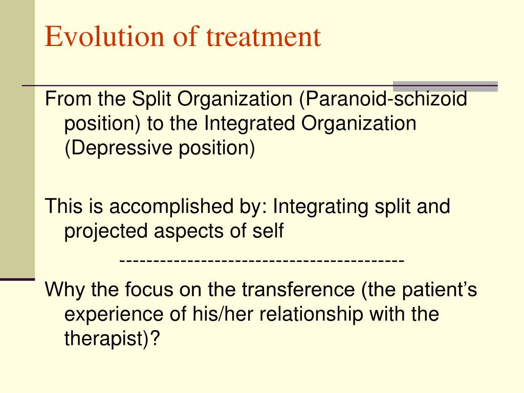Evolution of treatment