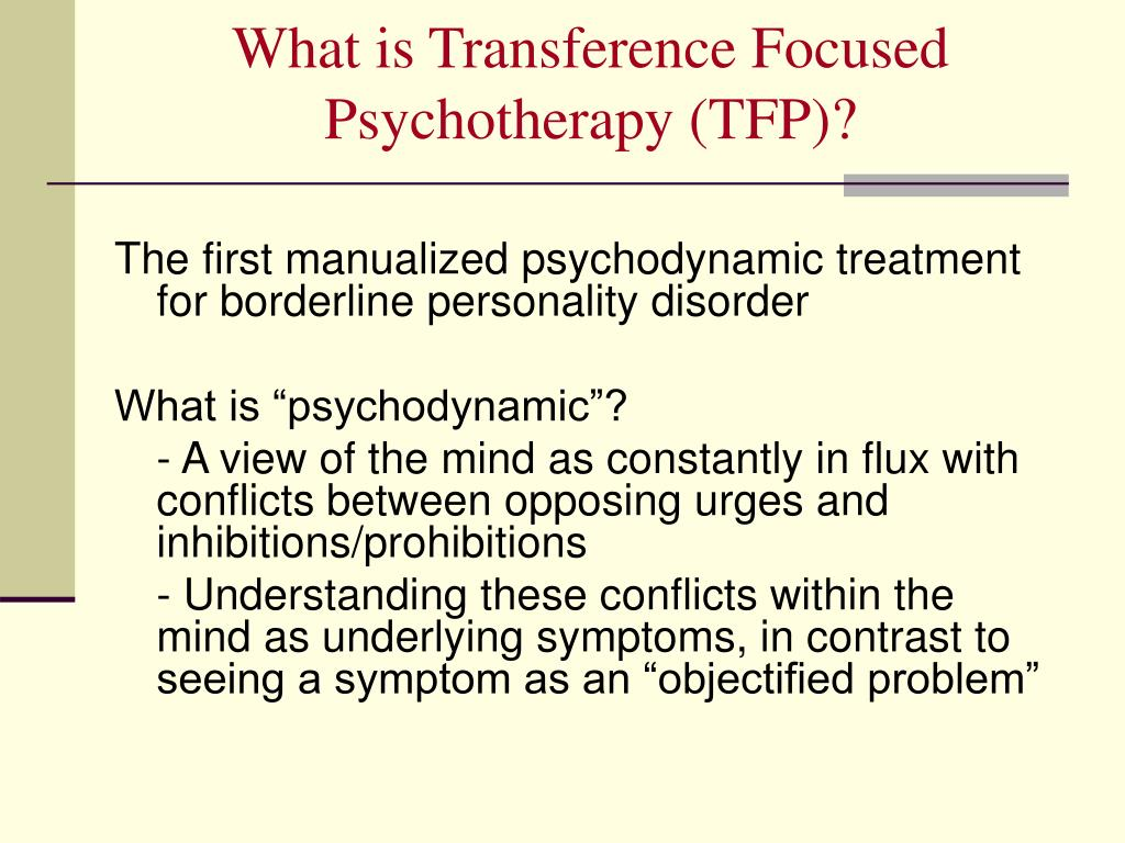 What is Transference Focused Psychotherapy (TFP)?